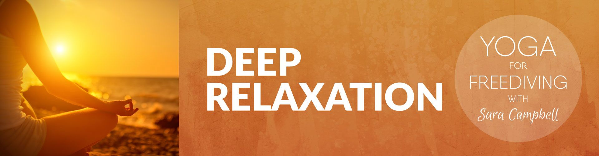 Deep relaxation with Sara Campbell - Yoga for Freediving