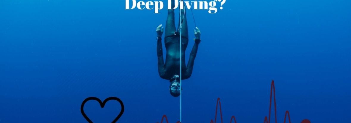 Why Does my Heart Rate Increase After Deep Freediving?